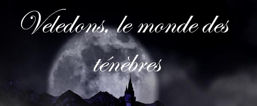 Veledons, le monde des ténèbres