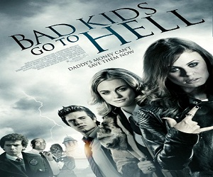 بإنفراد فيلم Bad Kids Go to Hell 2012 مترجم DVDRip دي في دي