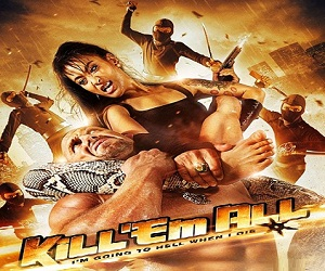 بإنفراد فيلم Kill Em All 2013 مترجم DVDRip - أكشن وحركة