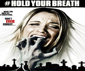 بإنفراد فيلم Hold Your Breath 2012 مترجم DVDRip رعب