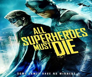 بإنفراد فيلم All Superheros Must Die 2013 مترجم بجودة BRRip
