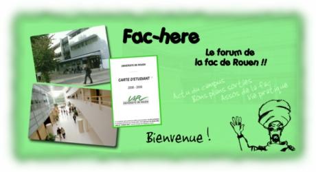 Fac-here, le forum de la fac de Rouen et des étudiants rouennais !