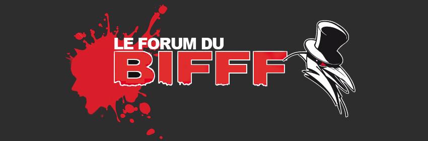 BIFFF Forum
