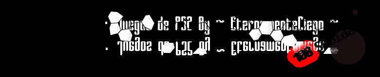 · Juegos de PS2 ~ By EternamenteCiego ·