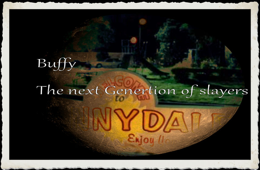 buffy next generation