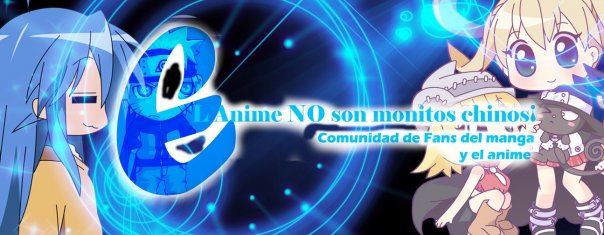 EL ANIME NO SON MONITOS CHINOS