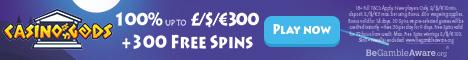 Casino Gods $/€1500 Bonus + 300 Free Spins