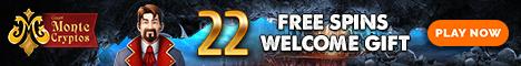 MonteCryptos Casino 22 free spins no deposit bonus 120% Bonus