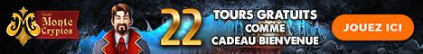 MonteCryptos Casino 22 Tours Gratuits Bonus sans dépôt 1740$/€ Bonus