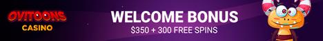 Ovitoons Casino BTC/€/$350 Bonus + 300 Free Spins