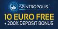 Spintropolis Casino $/€10 no deposit bonus